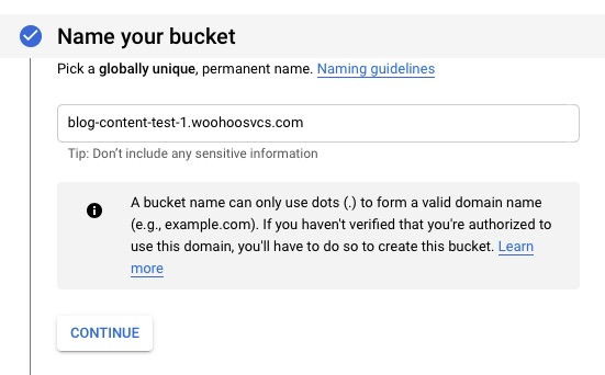 Name Bucket - use fully qualified domain name to help future proof but not required.