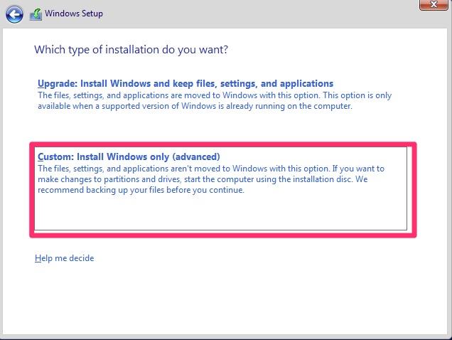 Custom: Install Windows only (advanced)